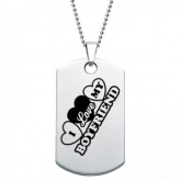 I Love My Boyfriend Dog Tag - Stainless Steel Personalised/Engraved