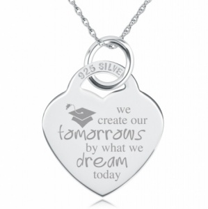 We Create Our Tomorrows, by What We Dream Today Heart Shaped Sterling Silver Necklace (can be personalised)