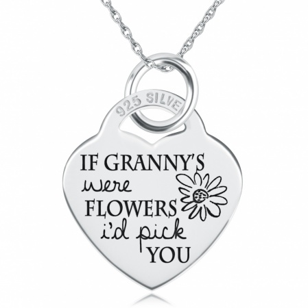 If Granny's were Flowers I'd Pick You Heart Shaped Sterling Silver Necklace (can be personalised)