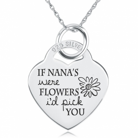 If Nana's Were Flowers I'd Pick You Heart Shaped Sterling Silver Necklace (can be personalised)
