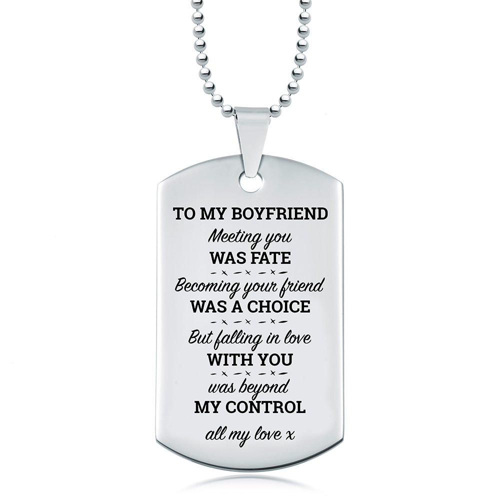 Boyfriend, Falling Love with You, was Beyond my Control Dog Tag, Personalised