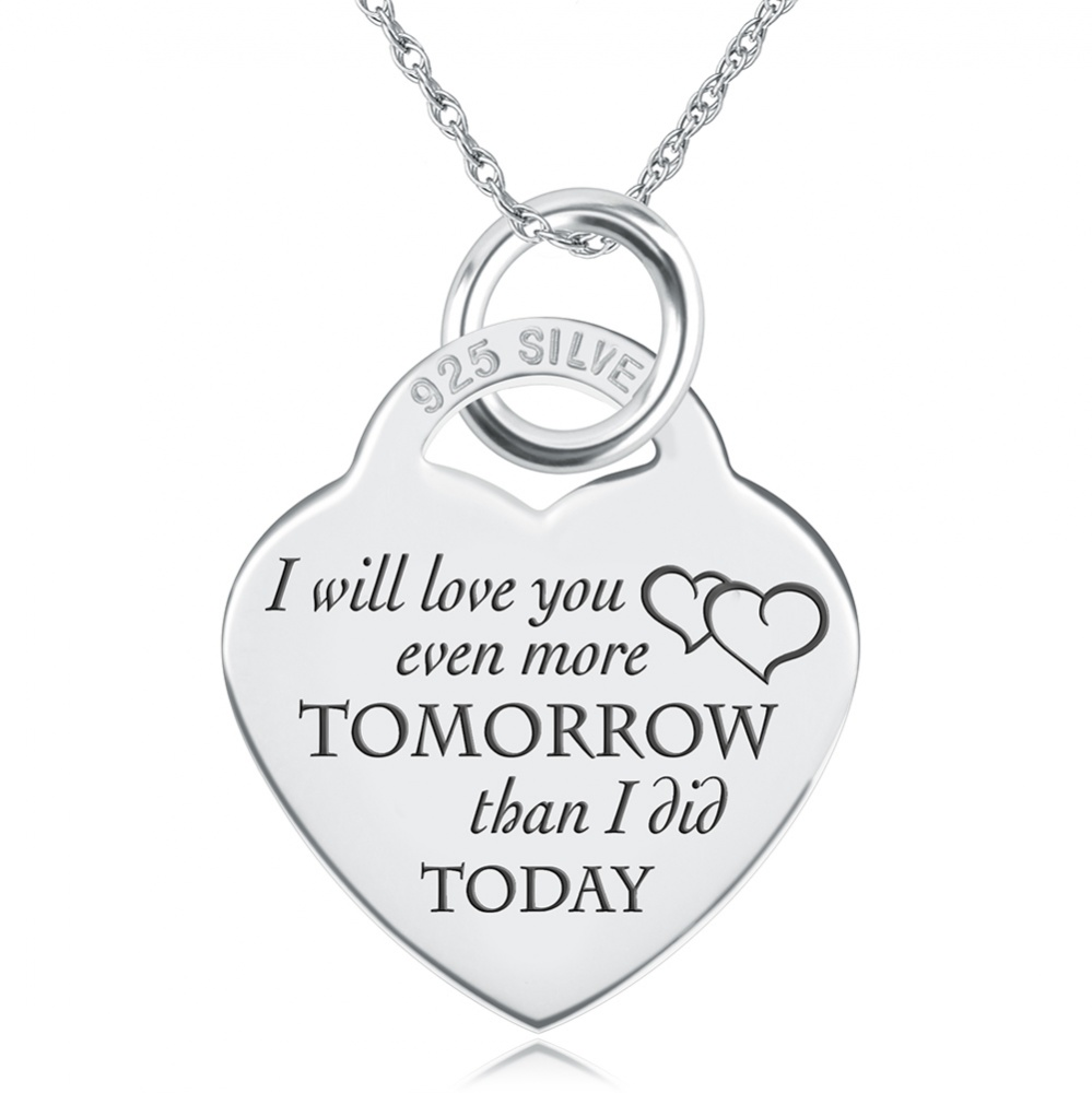 I Will Love You Even More Tomorrow than I did Today Necklace, Personalised, Sterling Silver
