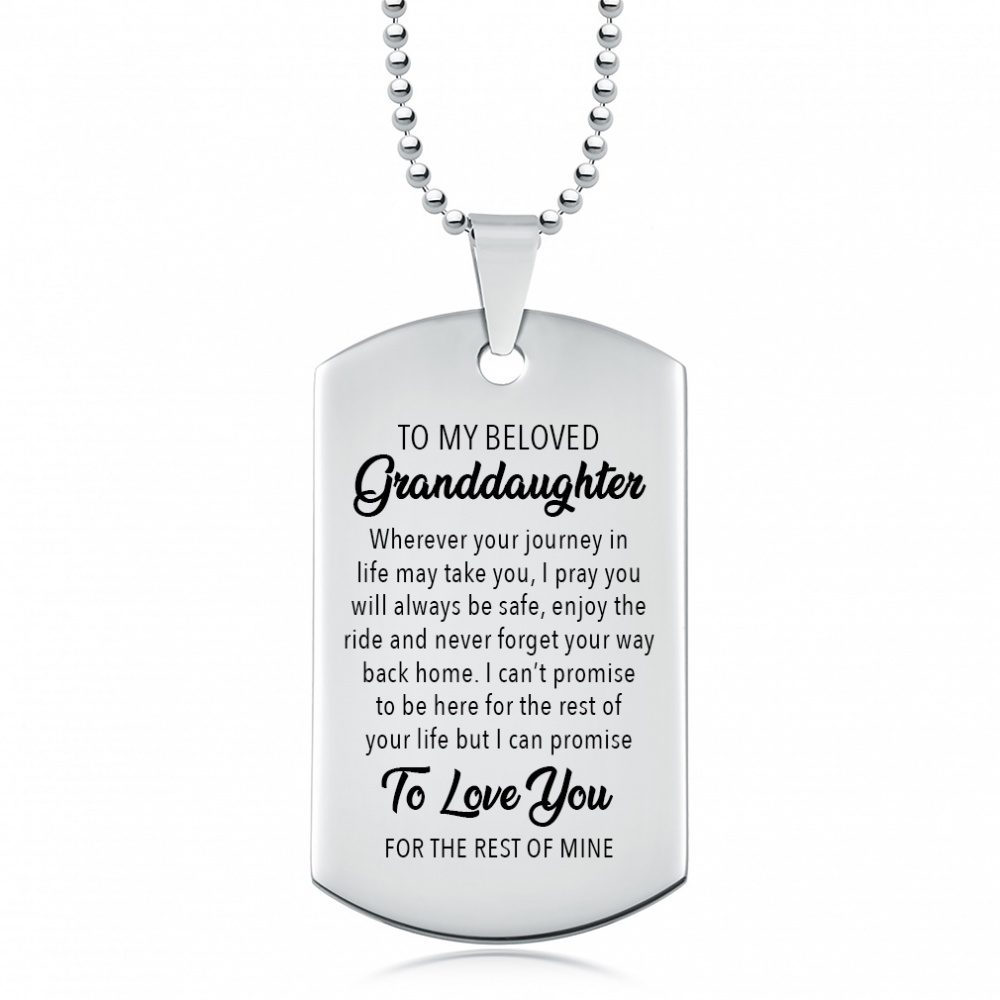 To My Beloved Granddaughter Dog Tag Necklace Personalised
