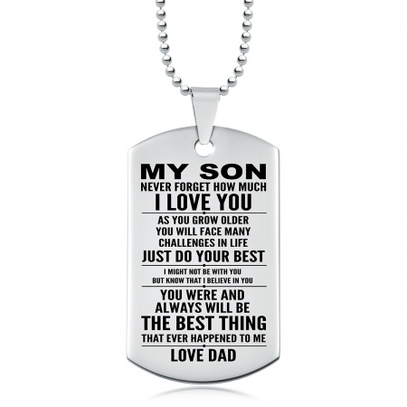 My Son, Never Forget How Much I Love You Dog Tag, Personalised, Stainless Steel
