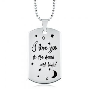 I Love You to the Moon & Back Stainless Steel Dog Tag (can be personalised)