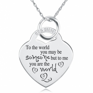 To the World You May be Someone Heart Shaped Sterling Silver Necklace (can be personalised)