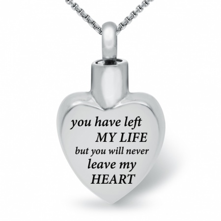 You Have Left My Life Ashes Necklace, Personalised, Stainless Steel Heart